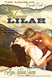 Loving Lilah (Historical Western Romance) (The Ladies of Cascade Creek Book 2)