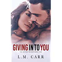 Giving In to You (The Giving Trilogy Book 1) (English Edition)