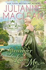 When a Stranger Loves Me (Love at Pembroke Palace Book 3) Kindle Edition
