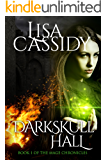 DarkSkull Hall (The Mage Chronicles Book 1)