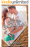 Out of Centerfield (Washington Warriors Novel Book 1)