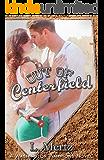 Out of Centerfield (Washington Warriors Novel Book 1)