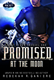 Promised at the Moon (Wolf River)