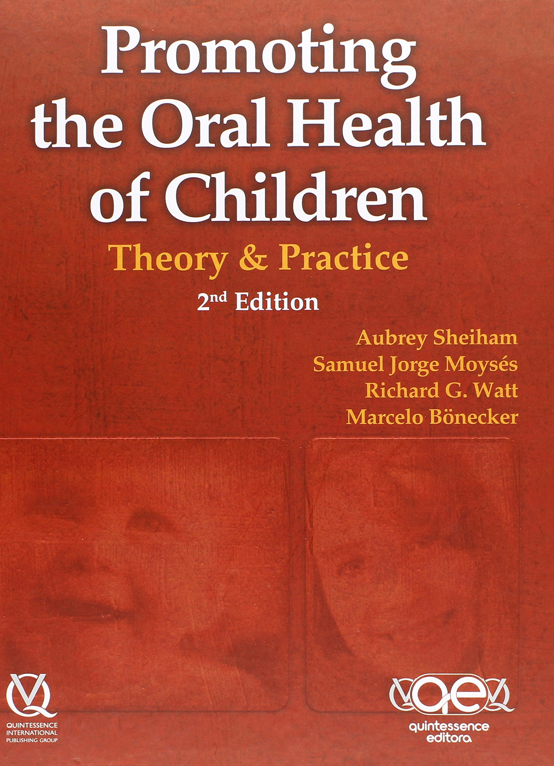 Promoting the Oral Health of Children: Theory and Practice, Second Edition