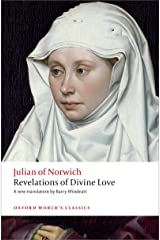 Revelations of Divine Love (Oxford World's Classics) Kindle Edition