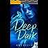 Deep Dark (The DeLuca Family Book 3)