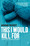 This I Would Kill For: Natalie King, Forensic Psychiatrist (Natalie King Series)