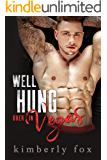 Well Hung Over in Vegas: A Standalone Romantic Comedy
