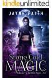 Stone Cold Magic (Ella Grey Series Book 1)