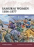 Samurai Women 1184–1877 (Warrior)