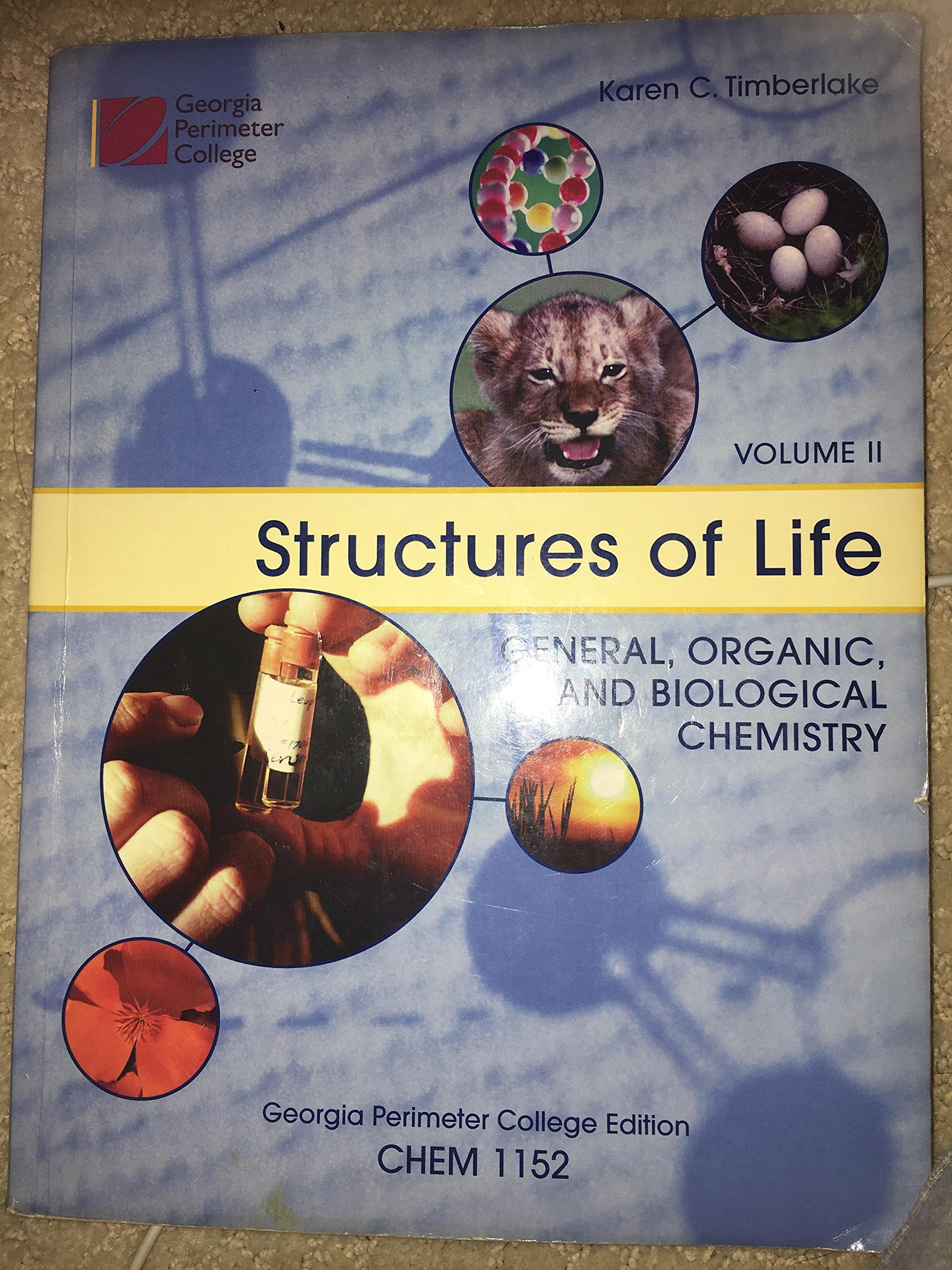 Structures of Life General, Organic, and Biological Chemistry Custom GPC Volume 2 Chem 1152 PDF