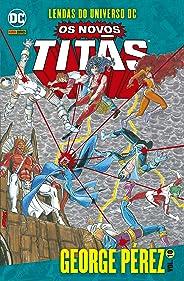 Lendas Do Universo Dc: Os Novos Titãs Vol. 10