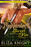 The Highlander's Secret Vow (The Sutherland Legacy Book 4)