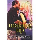 Making Up (London Celebrities Book 3)