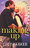 Making Up (London Celebrities Book 3)