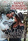 A Texas Christmas Homecoming (Whiskey River Christmas Book 3)