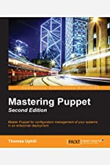 Mastering Puppet - Second Edition Kindle Edition