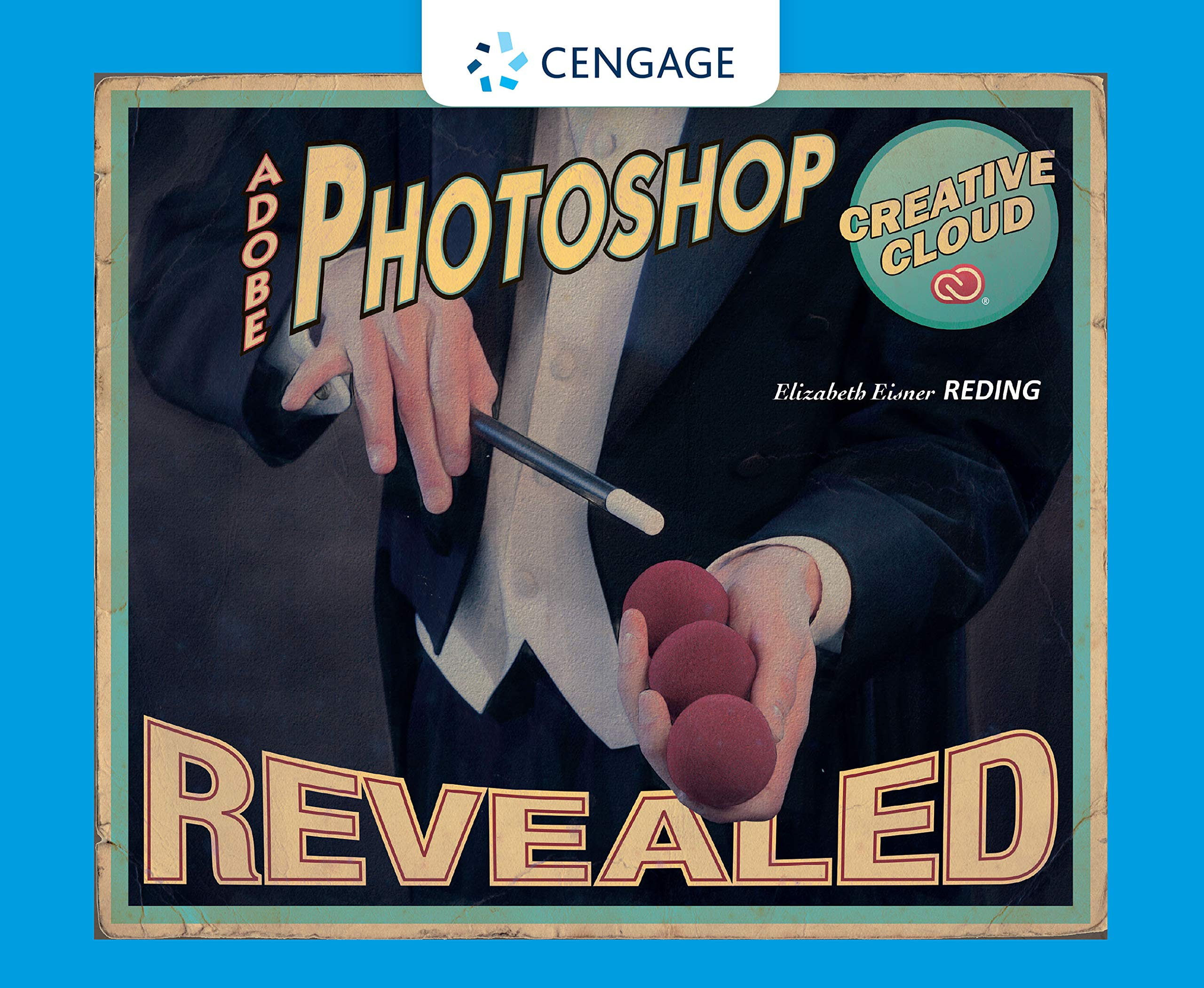 Amazon Com Adobe Photoshop Creative Cloud Revealed Ebook Reding Elizabeth Eisner Kindle Store