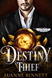 The Destiny Thief (The Fitheach Trilogy Book 3)