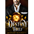 The Destiny Thief (The Fitheach Trilogy Book 3)