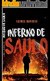 Inferno de Saulo: A Caminho das trevas