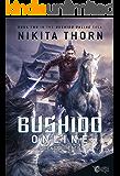 Bushido Online: Friends and Foes: A LitRPG Saga