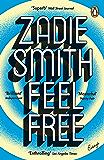 Feel Free: Essays (English Edition)