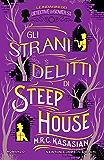 Gli strani delitti di Steep House (Le indagini dei detective di Gower St. Vol. 5)