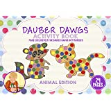 ANIMAL EDITION Dot Marker Activity Sheets 24 PAGES Made EXCLUSIVELY for Dauber Dawgs Dot Markers / Bingo Daubers with Free PDF Book Download