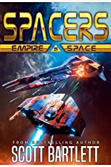 Spacers: Empire Space Kindle Edition