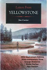 Letters from Yellowstone - 30th Anniversary Edition Kindle Edition