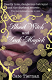 Blood Witch and Dark Magick (Wicca)