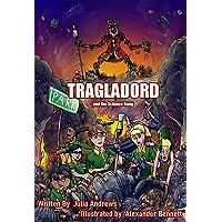 Tragladord: And The Science Gang