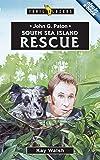 John G. Paton: South Sea Island Rescue (Trailblazers)