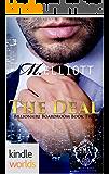 Melody Anne's Billionaire Universe: The Deal (Kindle Worlds Novella) (Billionaire Boardroom Book 2)