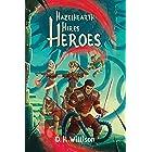 Hazelhearth Hires Heroes