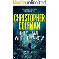 They Came with the Snow Series: Books 1-2 ( A Post-Apocalyptic Survival Thriller) book cover