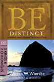 Be Distinct (2 Kings & 2 Chronicles): Standing Firmly Against the World's Tides (The BE Series Commentary) (English Edition)