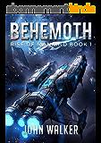 Behemoth: Rise Of Mankind Book 1 (English Edition)