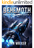 Behemoth: Rise Of Mankind Book 1