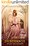 The Reluctant Debutante: A Sweet, Regency Romance (Ladies of Mayfair Book 4)