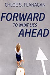 Forward to What Lies Ahead: A Christian Romantic Suspense Novel (An Offer of Grace Book 1) Kindle Edition
