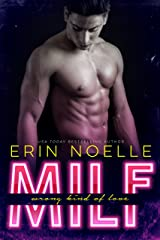 MILF: Wrong Kind of Love Kindle Edition