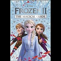 Disney Frozen 2 The Magical Guide: Julia March