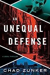 An Unequal Defense (David Adams Book 2) Kindle Edition