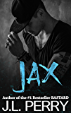Jax (A Bastard Novel): Bastard #3