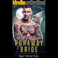 Wolf's Runaway Bride (Runaway Shifter Brides Book 2)