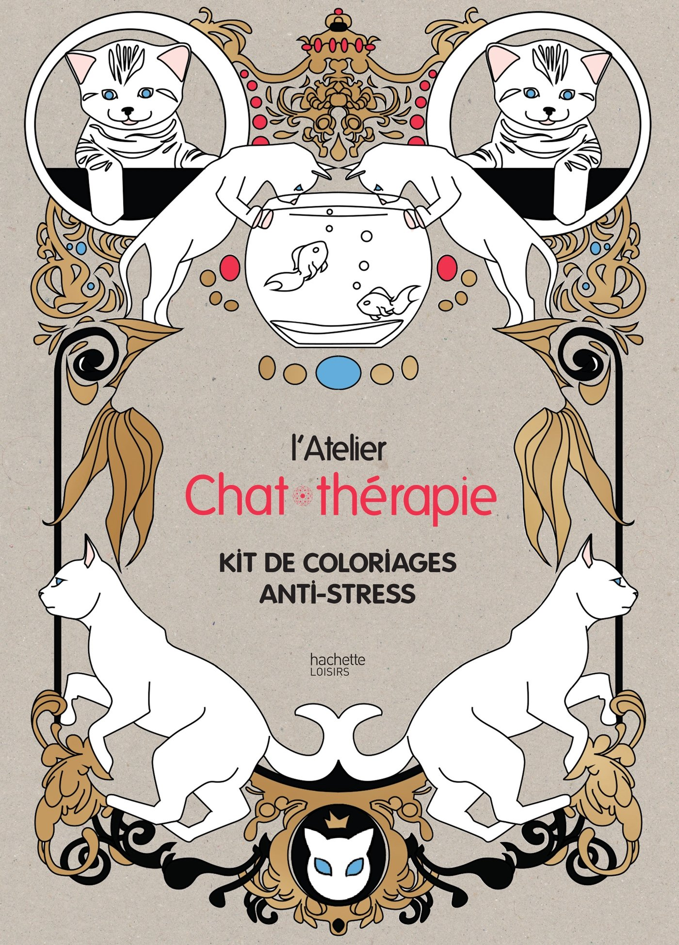 Coloriage Yeux Chat.Atelier Chat Therapie Kit De Coloriages Anti Stress French Edition