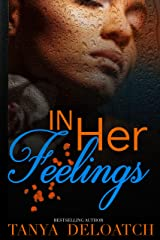 In Her Feelings Kindle Edition