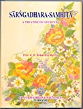 Sarngadhara-Samhita - A Treatise on Ayurveda